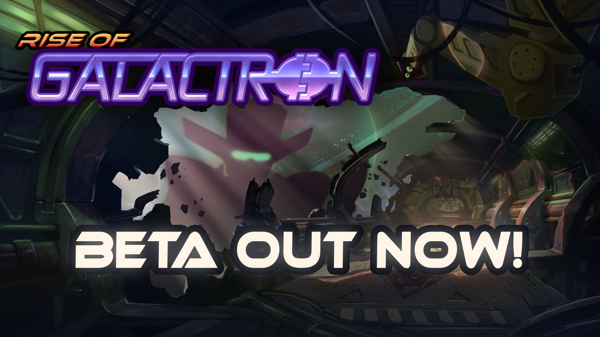 Rise of Galactron