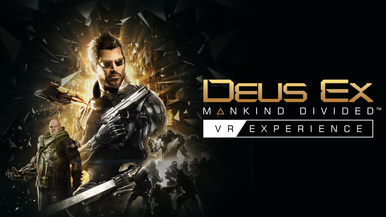 Deus Ex: Mankind Divided – VR Experience