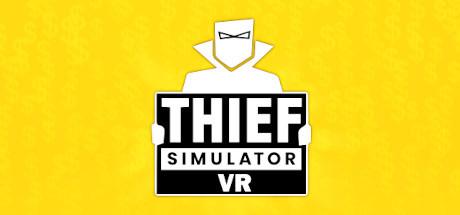 Thief Simulator VR Cover Image