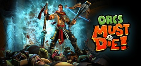 Orcs Must Die! Cover Image