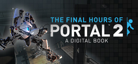 Portal 2 - The Final Hours Cover Image