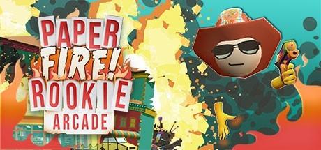 Paper Fire Rookie Arcade