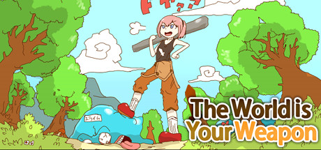 The World is Your Weapon Cover Image