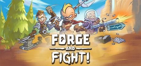 Teaser for Forge and Fight!