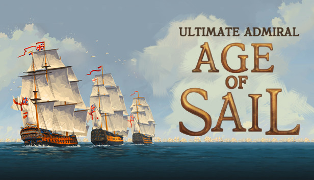 Ultimate Admiral: Age of Sail on Steam