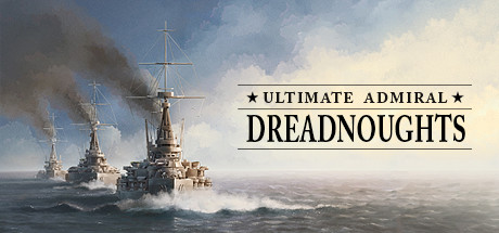 Ultimate Admiral: Dreadnoughts Free Download Alpha 11 v80