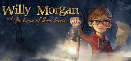 Willy Morgan and the Curse of Bone Town Cover Image