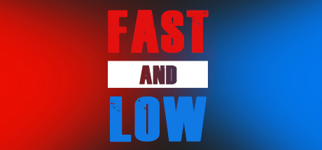 Fast and Low Cover Image