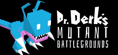 Dr. Derk's Mutant Battlegrounds Cover Image
