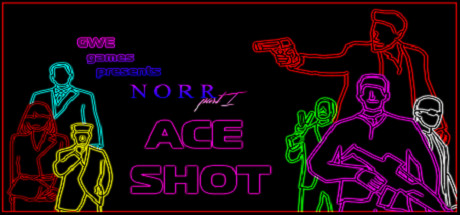NORR part I: Ace Shot