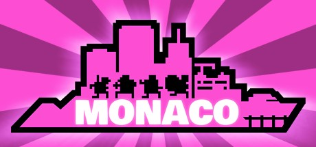 Monaco: What's Yours Is Mine Cover Image