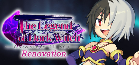 The Legend of Dark Witch Renovation