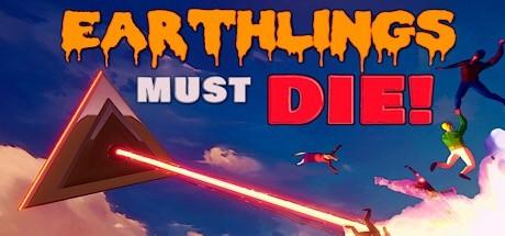 Earthlings Must Die