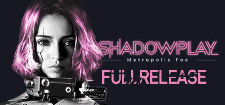 Shadowplay: Metropolis Foe Free Download