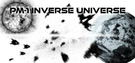 PM-1 Inverse Universe