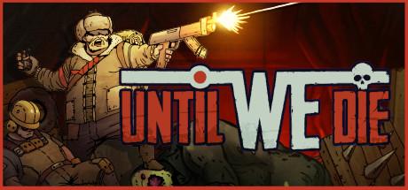 Until We Die Cover Image