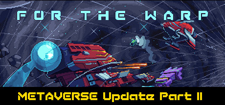 For The Warp Free Download v0.9.3a