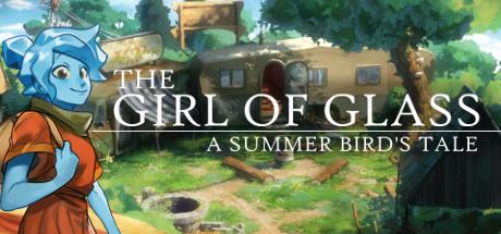 The Girl of Glass: A Summer Bird's Tale Free Downlaod