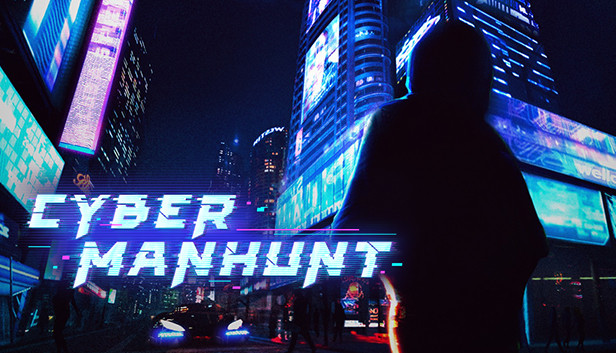 Cyber Manhunt no Steam