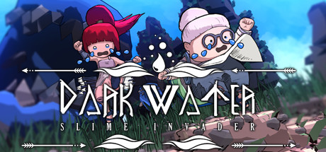 Dark Water : Slime Invader(黑水绮谭) Cover Image
