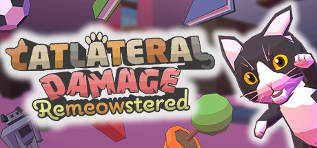 Catlateral Damage Remeowstered Free Download