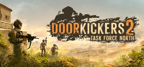 Door Kickers 2: Task Force North Cover Image