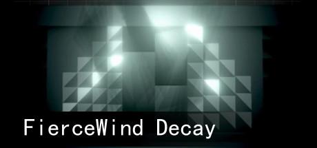 FierceWind Decay
