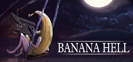 Banana Hell