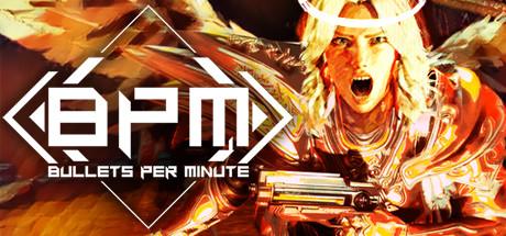 BPM: BULLETS PER MINUTE Cover Image