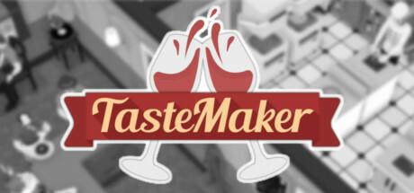 TasteMaker: Restaurant Simulator Free Download