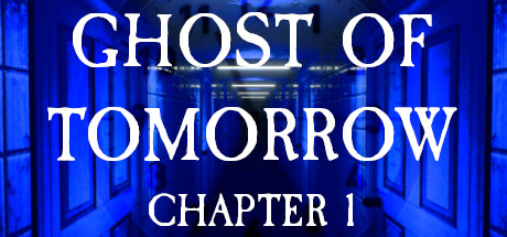 Ghost of Tomorrow: Chapter 1 Free Download