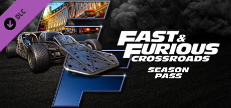 FAST & FURIOUS CROSSROADS: Season Pass