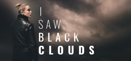 I Saw Black Clouds Free Download