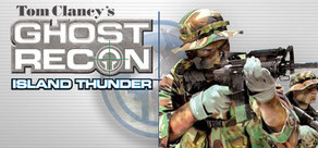 Tom Clancy's Ghost Recon® Island Thunder™