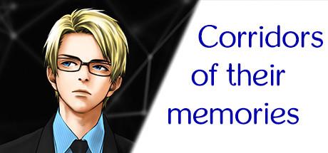 Corridors of their memories