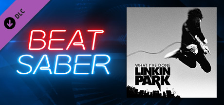 Beat Saber Linkin Park What I Ve Done On Steam