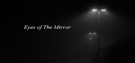 Eyes of The Mirror