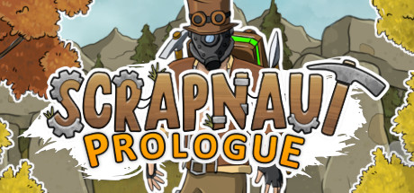 Scrapnaut: Prologue