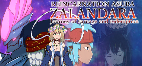 REINCARNATION ASURA ZALANDARA Journey of carnage and redemption
