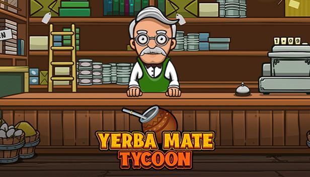 Save 10% on Yerba Mate Tycoon on Steam
