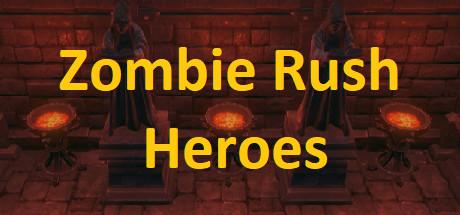 Zombie Rush - Heroes