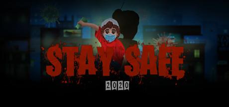 Stay Safe 2020
