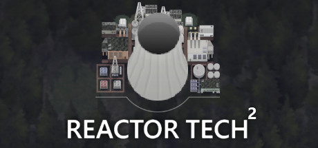 Reactor Tech²
