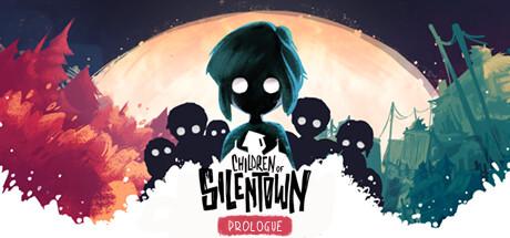 Children of Silentown: Prologue