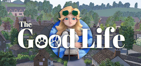 The Good Life Free Download