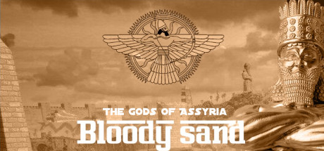 Bloody Sand : The Gods Of Assyria Torrent Download