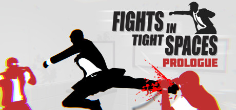 Fights in Tight Spaces (Prologue) Cover Image