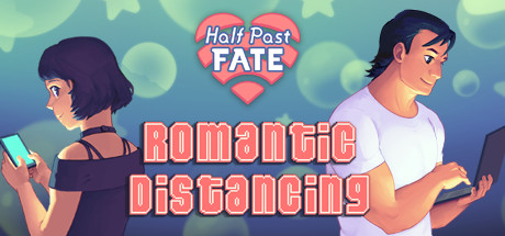 Half Past Fate: Romantic Distancing Free Download