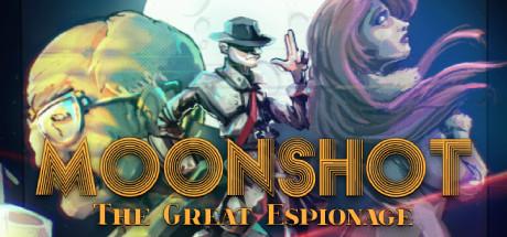 Moonshot - The Great Espionage