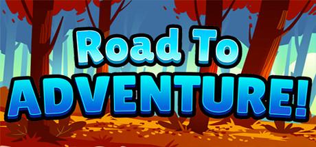 Road To Adventure!